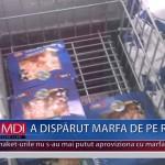 A DISPĂRUT MARFA DE PE RAFTURI