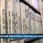 MASURA IMPOTRIVA FRAUDELOR IMOBILIARE – VIDEO