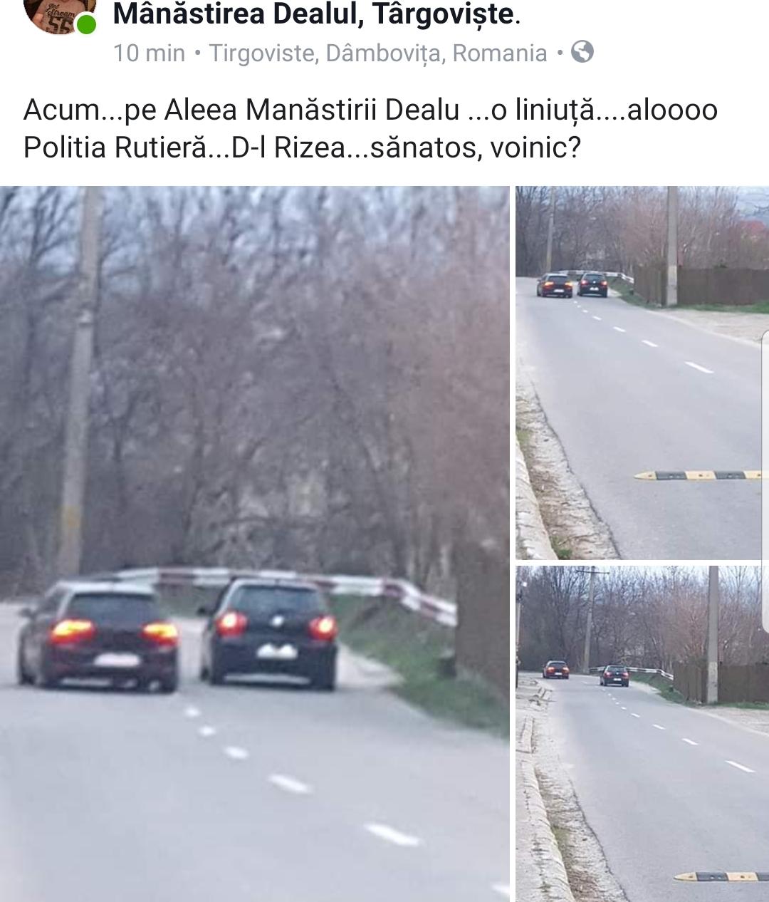 """SEMNAL DE ALARMĂ DE LA UN TÂRGOVIȘTEAN:""""PE ALEEA MĂNĂSTIRII SE FAC CURSE DE MAȘINI"""""""