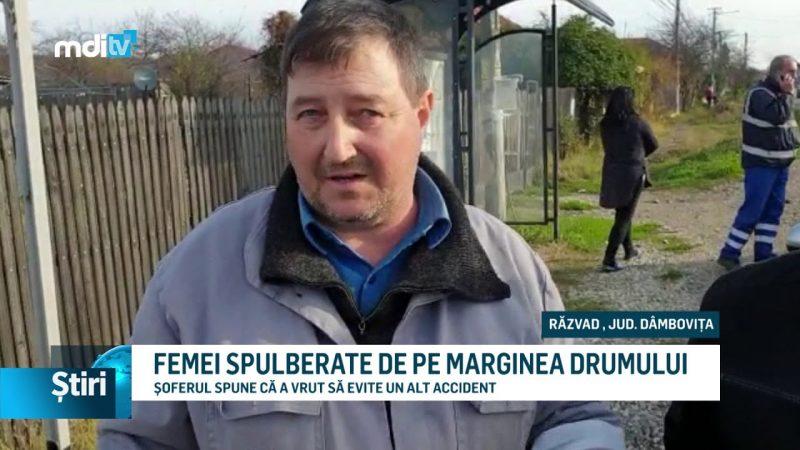 FEMEI SPULBERATE DE PE MARGINEA DRUMULUI