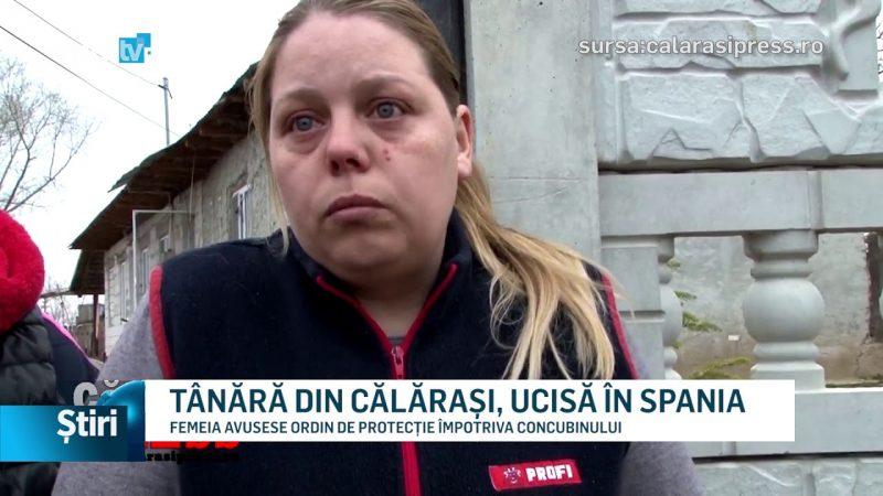 TÂNĂRĂ DIN CĂLĂRAȘI, UCISĂ ÎN SPANIA