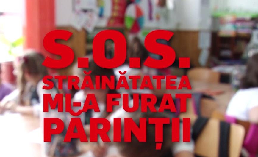 S.O.S. STRĂINĂTATEA MI-A FURAT PĂRINȚII