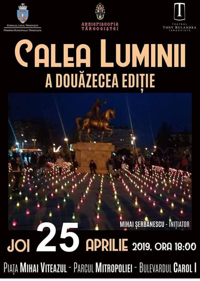 20 DE ANI DE CALEA LUMINII