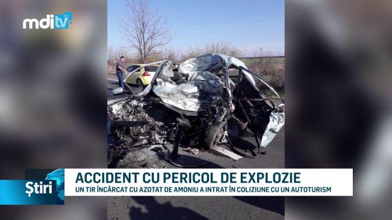 ACCIDENT CU PERICOL DE EXPLOZIE