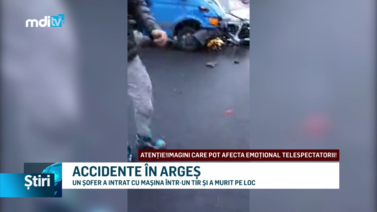 ACCIDENTE ÎN ARGEȘ