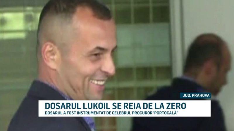 DOSARUL LUKOIL SE REIA DE LA ZERO