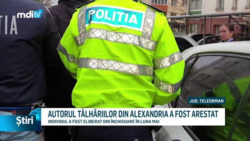 AUTORUL TÂLHĂRIILOR DIN ALEXANDRIA A FOST ARESTAT