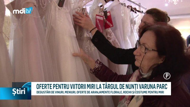 OFERTE PENTRU VIITORII MIRI LA TÂRGUL DE NUNȚI VARUNA PARC
