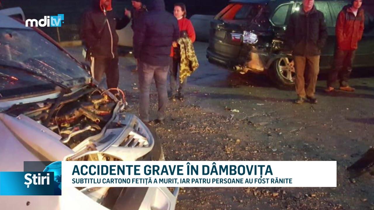 ACCIDENTE GRAVE ÎN DÂMBOVIȚA