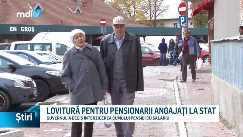 LOVITURĂ PENTRU PENSIONARII ANGAJAȚI LA STAT