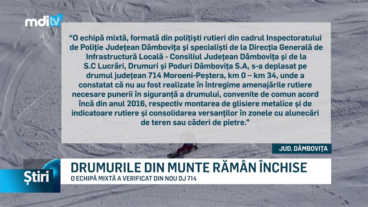 DRUMURILE DIN MUNTE RĂMÂN ÎNCHISE