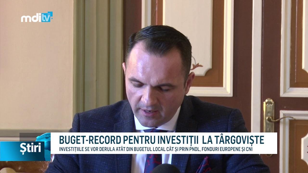 BUGET-RECORD PENTRU INVESTIȚII  LA TÂRGOVIȘTE