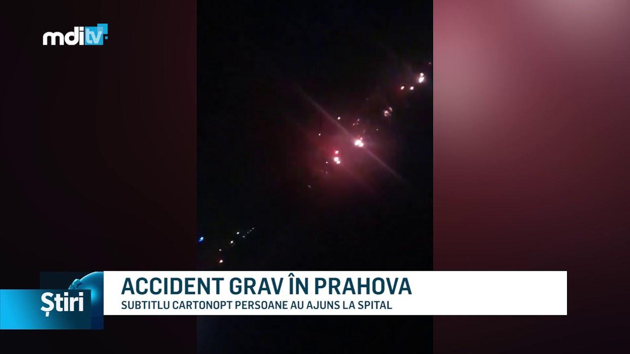 ACCIDENT GRAV ÎN PRAHOVA