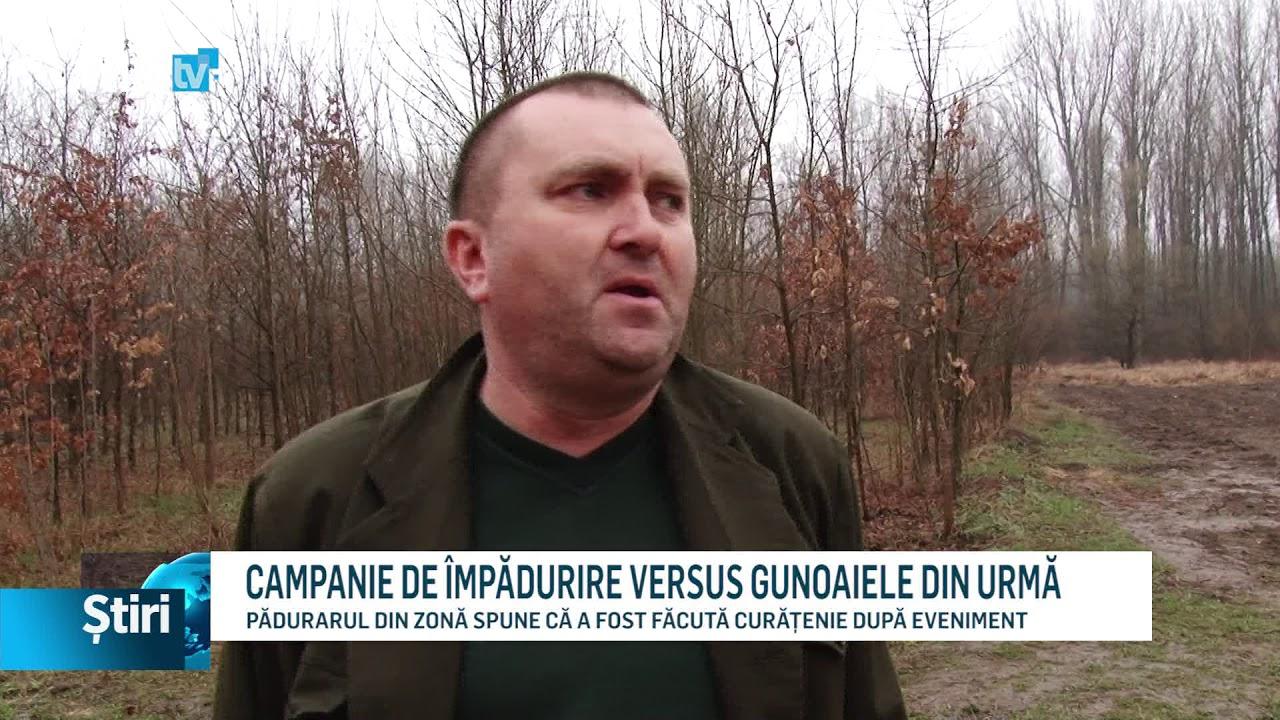 CAMPANIE DE ÎMPĂDURIRE VERSUS GUNOAIELE DIN URMĂ