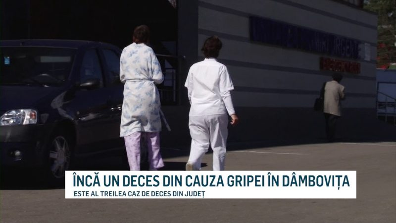 ÎNCĂ UN DECES DIN CAUZA GRIPEI ÎN DÂMBOVIȚA