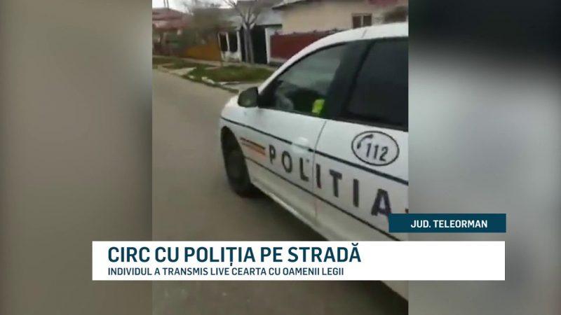 CIRC CU POLIȚIA PE STRADĂ
