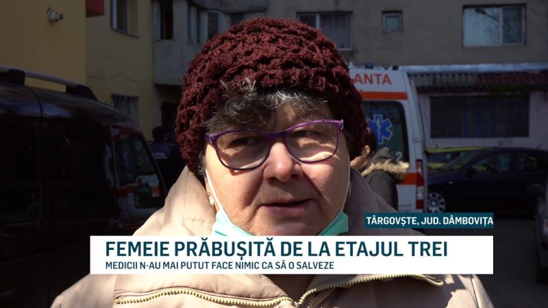 FEMEIE PRABUSITA DE LA ETAJUL TREI