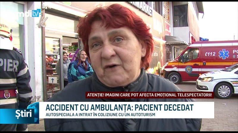 ACCIDENT CU AMBULANȚA: PACIENT DECEDAT