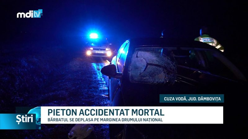 PIETON ACCIDENTAT MORTAL