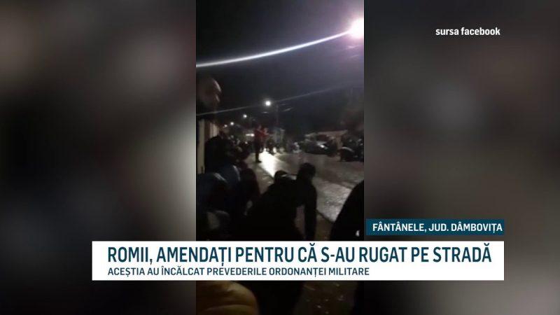 ROMII, AMENDAȚI PENTRU CĂ S-AU RUGAT PE STRADĂ