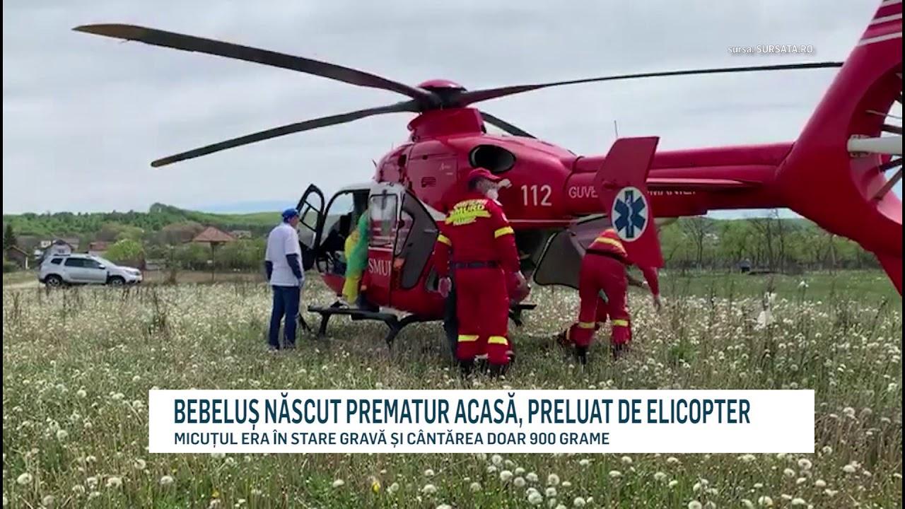 BEBELUȘ NĂSCUT PREMATUR ACASĂ, PRELUAT DE ELICOPTER