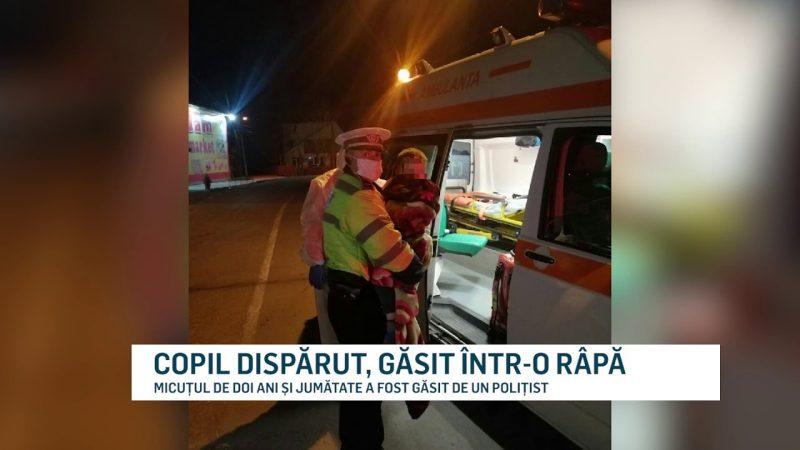 COPIL DISPĂRUT, GĂSIT ÎNTR-O RÂPĂ