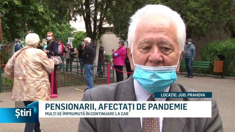 PENSIONARII, AFECTAȚI DE PANDEMIE