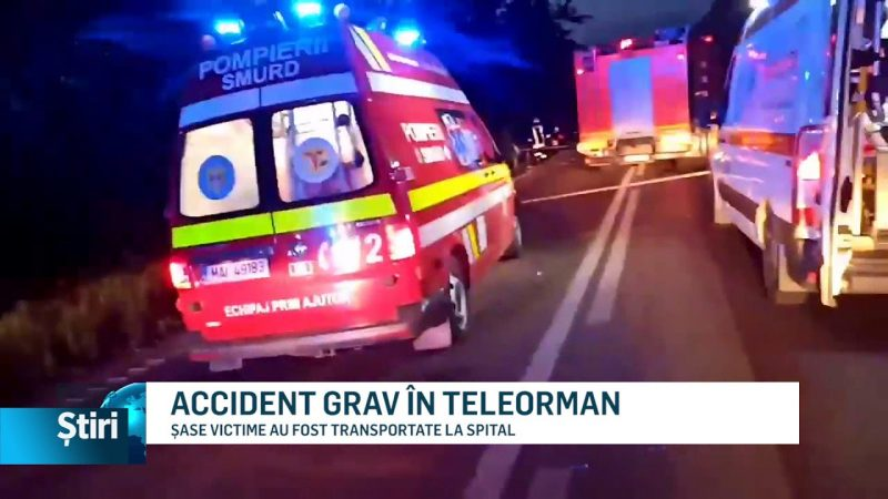 ACCIDENT GRAV ÎN TELEORMAN