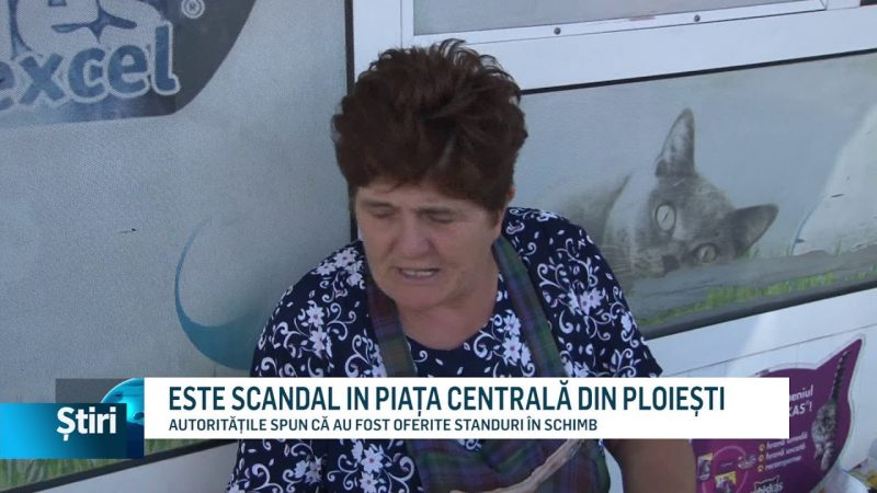 ESTE SCANDAL IN PIAȚA CENTRALĂ DIN PLOIEȘTI