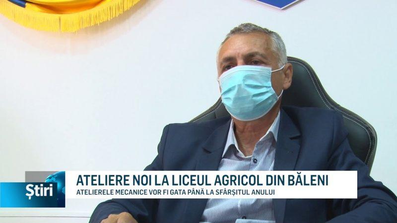 ATELIERE NOI LA LICEUL AGRICOL DIN BĂLENI