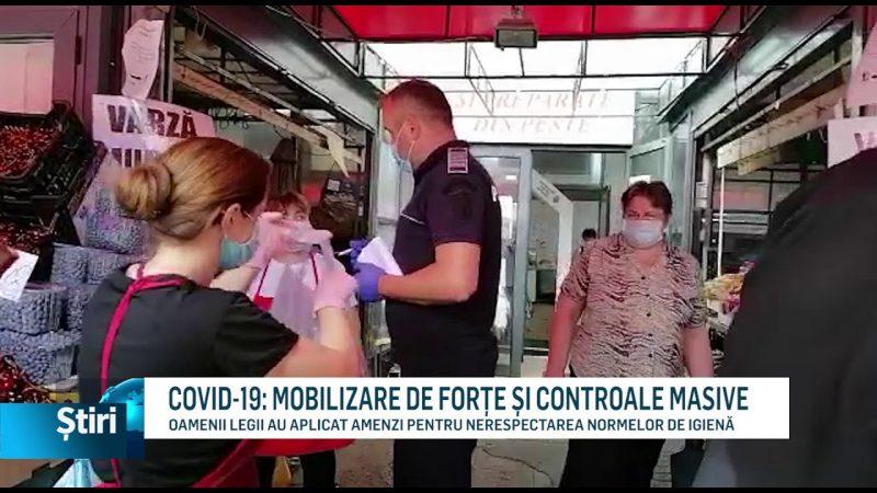 COVID-19: MOBILIZARE DE FORȚE ȘI CONTROALE MASIVE