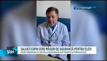 SALVAȚI COPIII CERE MĂSURI DE SIGURANȚĂ PENTRU ELEVI