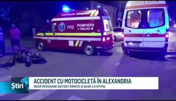ACCIDENT CU MOTOCICLETĂ ÎN ALEXANDRIA