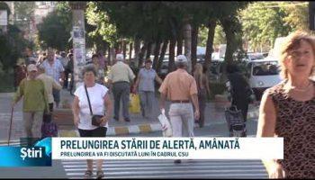 PRELUNGIREA STĂRII DE ALERTĂ, AMÂNATĂ